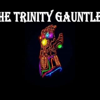 Trinity Gauntlet (episode 65) The Dream Team, Ultimatum, Challenge and Aliens