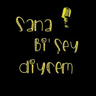 Sana Bi'Şey Diycem - 1. Bölüm
