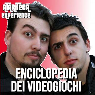 Ep.26 - Experience con l'ENCICLOPEDIA DEI VIDEOGIOCHI