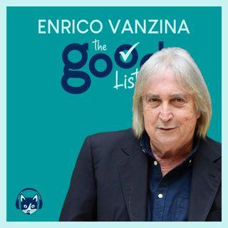 68. The Good List: Enrico Vanzina - I 5 momenti più importanti della mia vita
