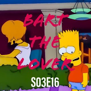 16) S03E16 (Bart the Lover)