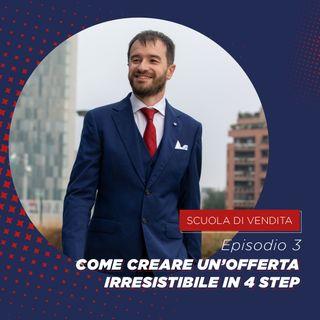 #3 Come creare un'offerta irresistibile in 4 step