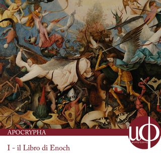 Apocrypha - Il Libro di Enoch - prima puntata