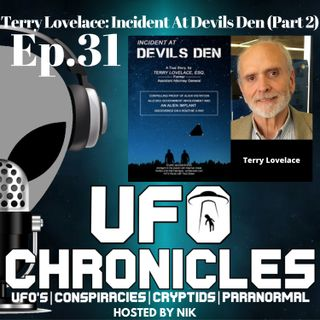 Ep.31 Terry Lovelace Incident At Devils Den (Part 2)