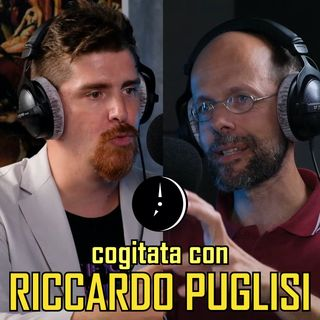 Cogitata con RICCARDO PUGLISI, economista