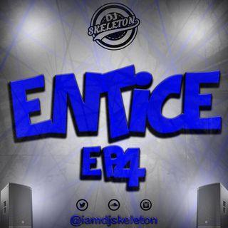 ENTICE EP 4