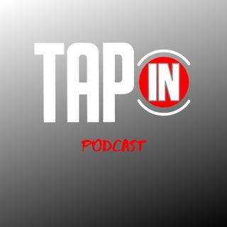 Tap In Podcast