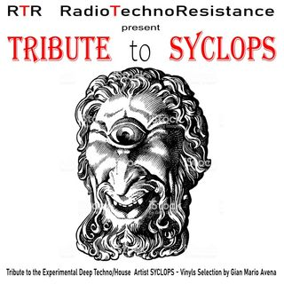 TRIBUTE to SYCLOPS - Chill & House - Vinyls Selection by Gian Mario Avena