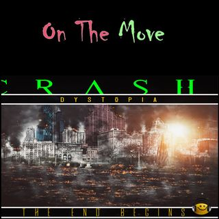 Crash Dystopia On The Move