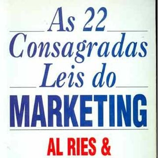 81# As 22 Consagradas Leis do Marketing - Al Ries