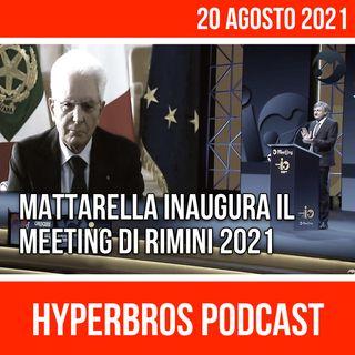 Mattarella inaugura il Meeting di Rimini 2021