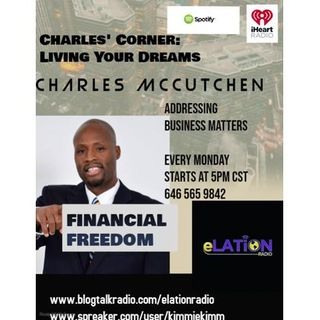 Charles Corner: Living Your Dreams with Charles McCutchen