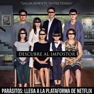 Episodio 21 Película Parásitos