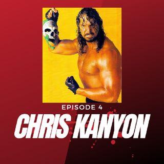 EPISODE 4 CHRIS KANYON
