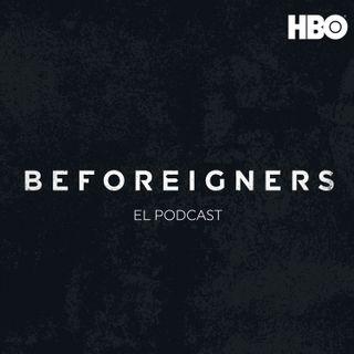 Beforeigners (Los Visitantes): El Podcast
