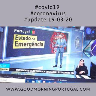 Covid19 Coronavirus Update 19-03-20 (For Portugal, in English)