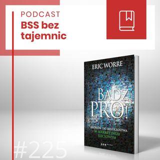 #225 Jak być PRO?