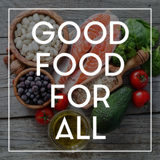 04 Good Food For All