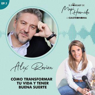 Cómo trasformar tu vida y crear buena suerte con Álex Rovira