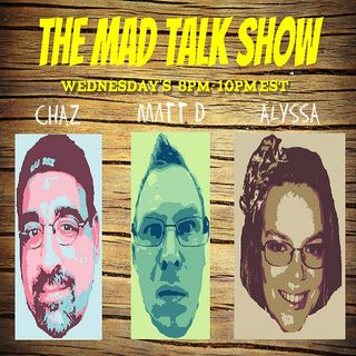 The Mad Talk Show 1/18/17