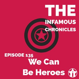 E135: We Can Be Heroes 🦸