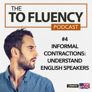 4: Learn These Powerful Informal Contractions to Better Understand Everyday English