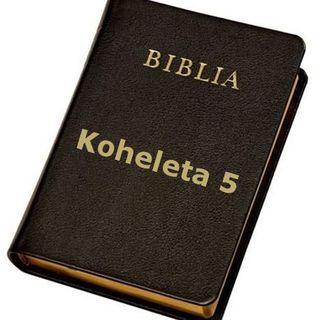 14 - Koheleta (Kaznodziei) 5