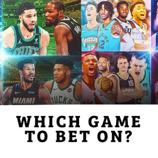 CK Podcast 523: NBA Playoffs 2021: What game to bet on?