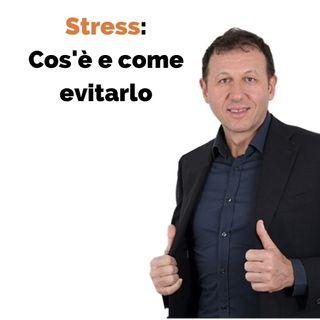 Come evitare lo stress: cos'è e qual è il rimedio
