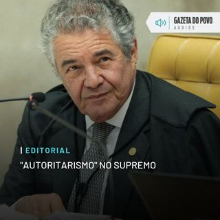 "Editorial: ""Autoritarismo"" no Supremo"