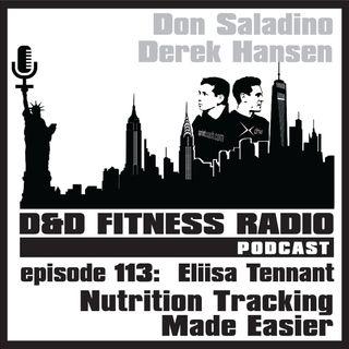 Episode 113 - Eliisa Tennant:  Nutrition Tracking Made Easier