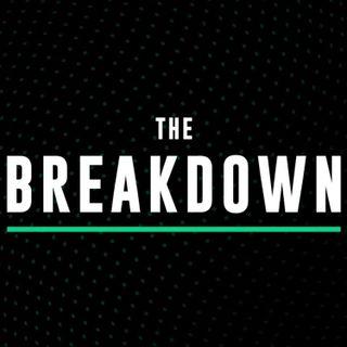 The Breakdown #002