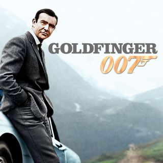 James Bond: Licence to Podcast - Goldfinger