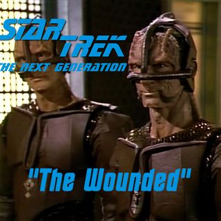 "Season 2, Episode 18: ""The Wounded"" (TNG) with Jeffrey Lang"