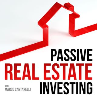 Passive Real Estate Investing