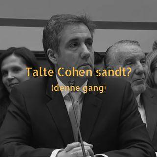 Talte Cohen sandt (...denne gang) om Trump?