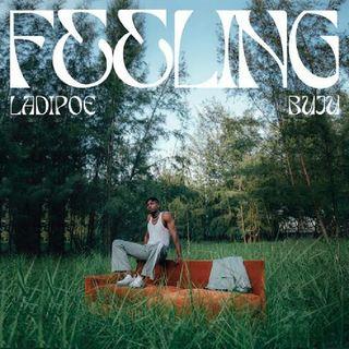 213 PODCAST: Feeling by LadiPoe feat. Buju