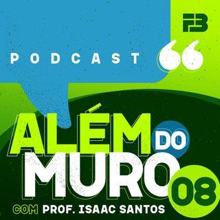 Além do Muro 008 - O Estado Brasileiro