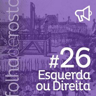 #26 - Esquerda ou Direita
