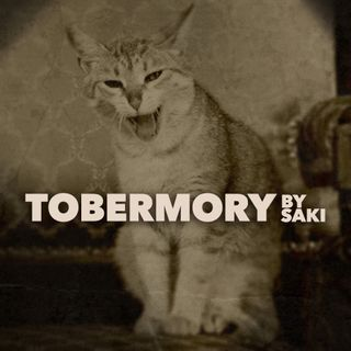 Tobermory by Saki