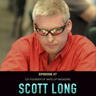 #7 Scott Long: Co-Founder of Ante Up Magazine