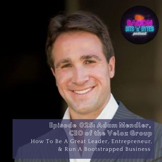 Ep.025 - How To Be A Great Leader, Entrepreneur and Run A Bootstrapped Business