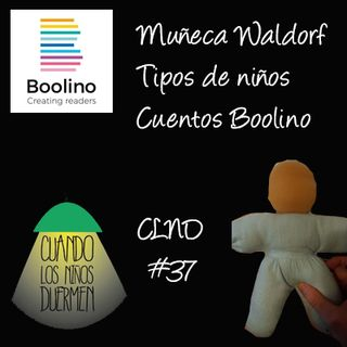 CLND 37 Muñeca Waldorf, tipos de niños y cuentos Boolino