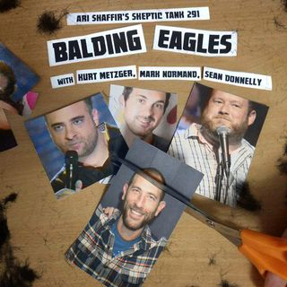 #291: Balding Eagles (@KurtMetzger, @Seanytime, @MarkNorm)