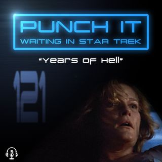 Punch It 121 - Years of Hell