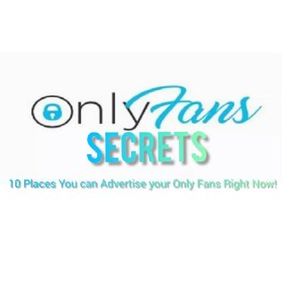 10 Places You Can Advertise Your Only Fans Right Now!