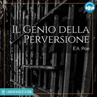 IL GENIO DELLA PERVERSIONE • E A Poe ☎ Audioracconto ☎ Storie per Notti Insonni ☎