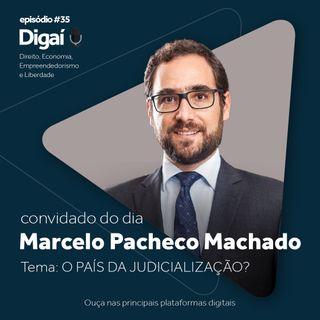 Episódio #35 - Marcelo Pacheco Machado