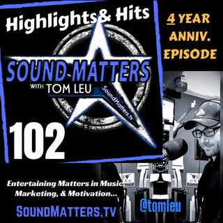 102: Highlights & Hits (4 Year Anniversary Show)