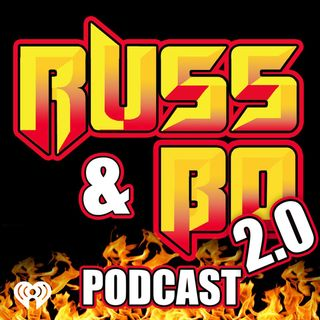 Whaaaaatttttssssss up! The Return of Russ and Bo
